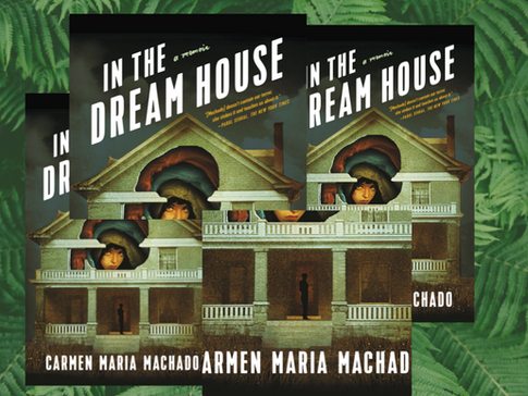 In the Dream House: A Memoir That Draws the Connection Between Structural Ignorance + Domestic Abuse
