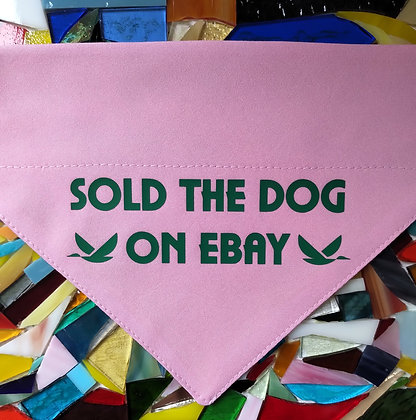 Sold the dog on ebay