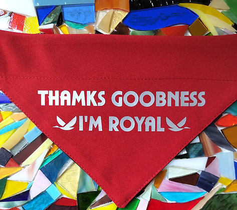 Thamks goobness i`m royal