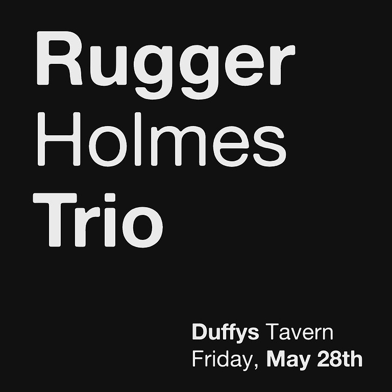 Rugger Holmes Trio