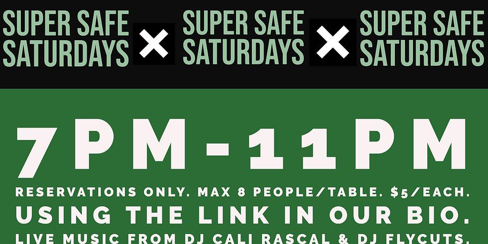 Super Safe Saturday!