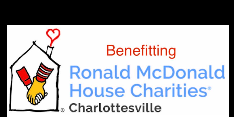 Benefitting Ronald McDonald House