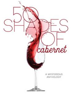 50 Shades of Cabernet Anthology