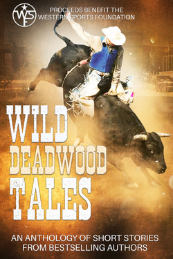 Wild Deadwood Tales - Short Stories
