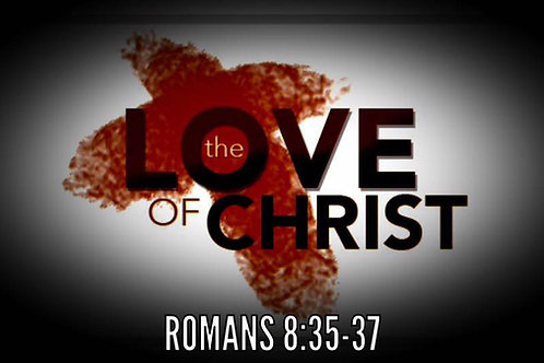 The Love of Christ Series