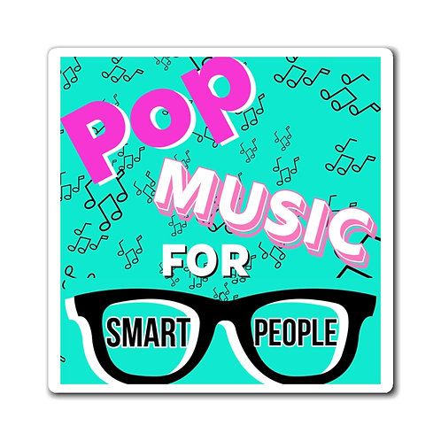 Pop Music For Smart People Magnets