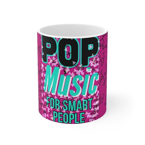Pop Music For Smart People pink Mug 11oz