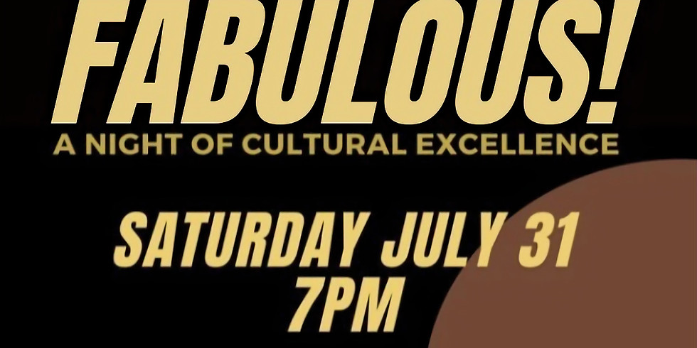 FABULOUS! A Night of Cultural Excellence.