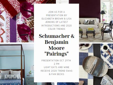 """""""Pairings""""  with Schumacher and Benjamin Moore"""