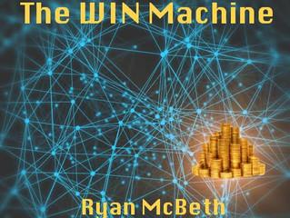 The Win Machine