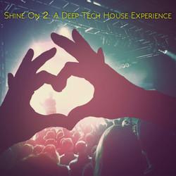 Shine On 2: