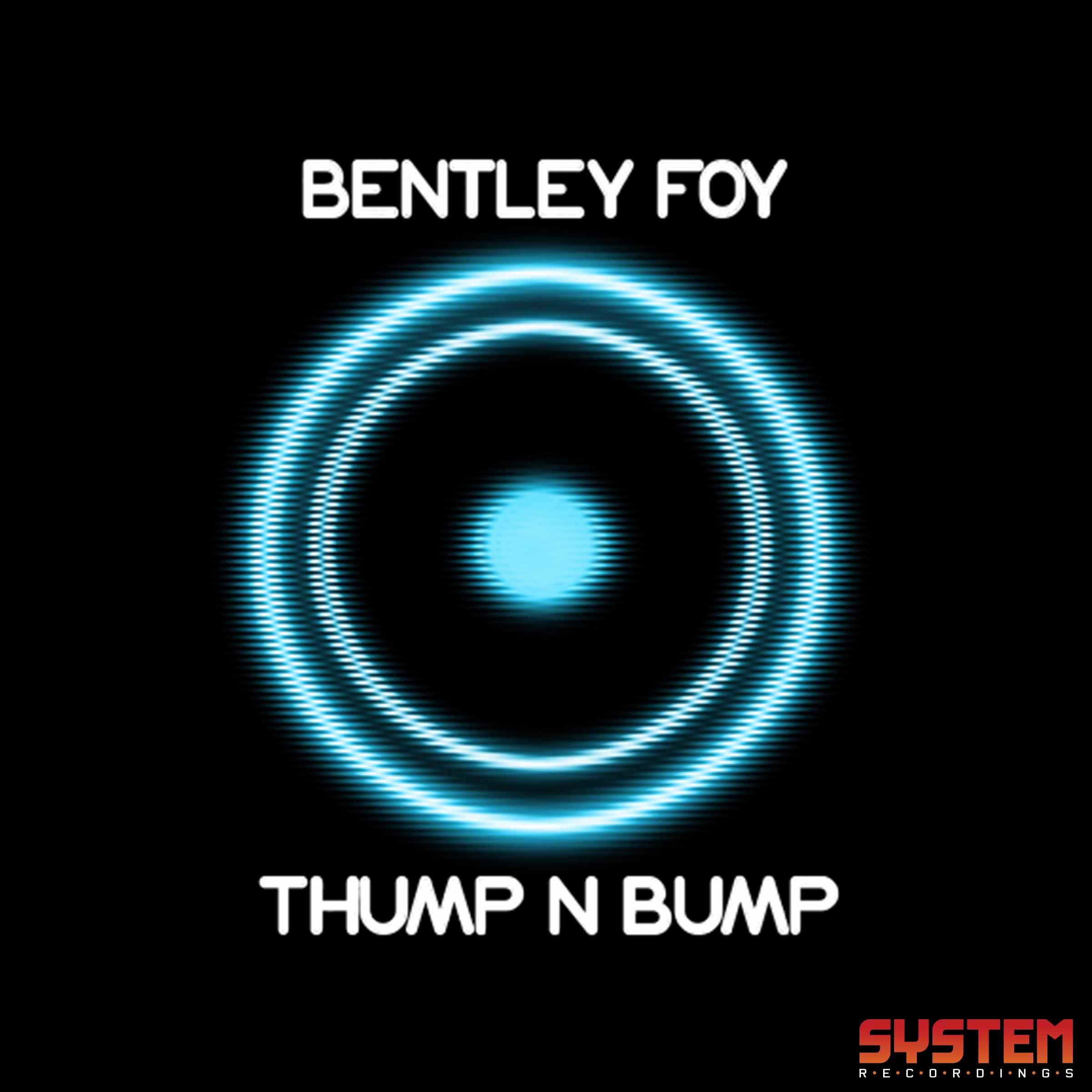 Bentley Foy 'Thump N Bump'