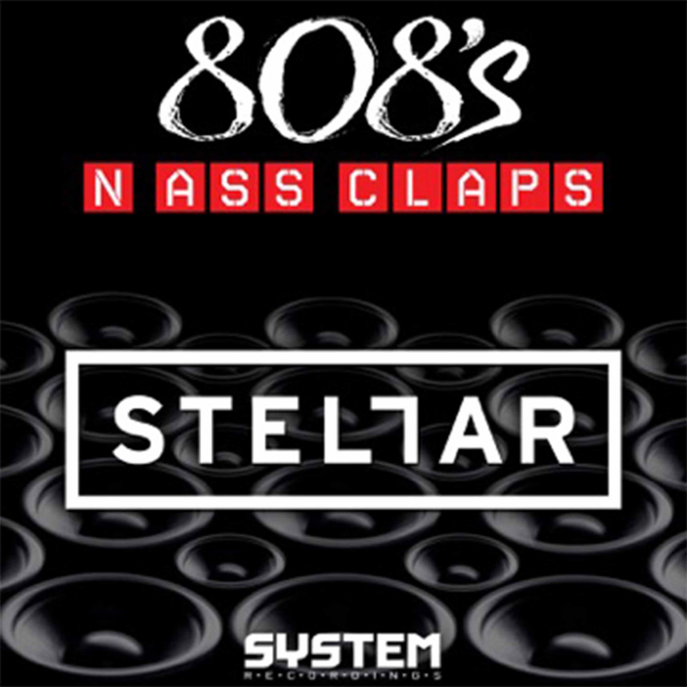 Stellar '808's N Ass Claps'