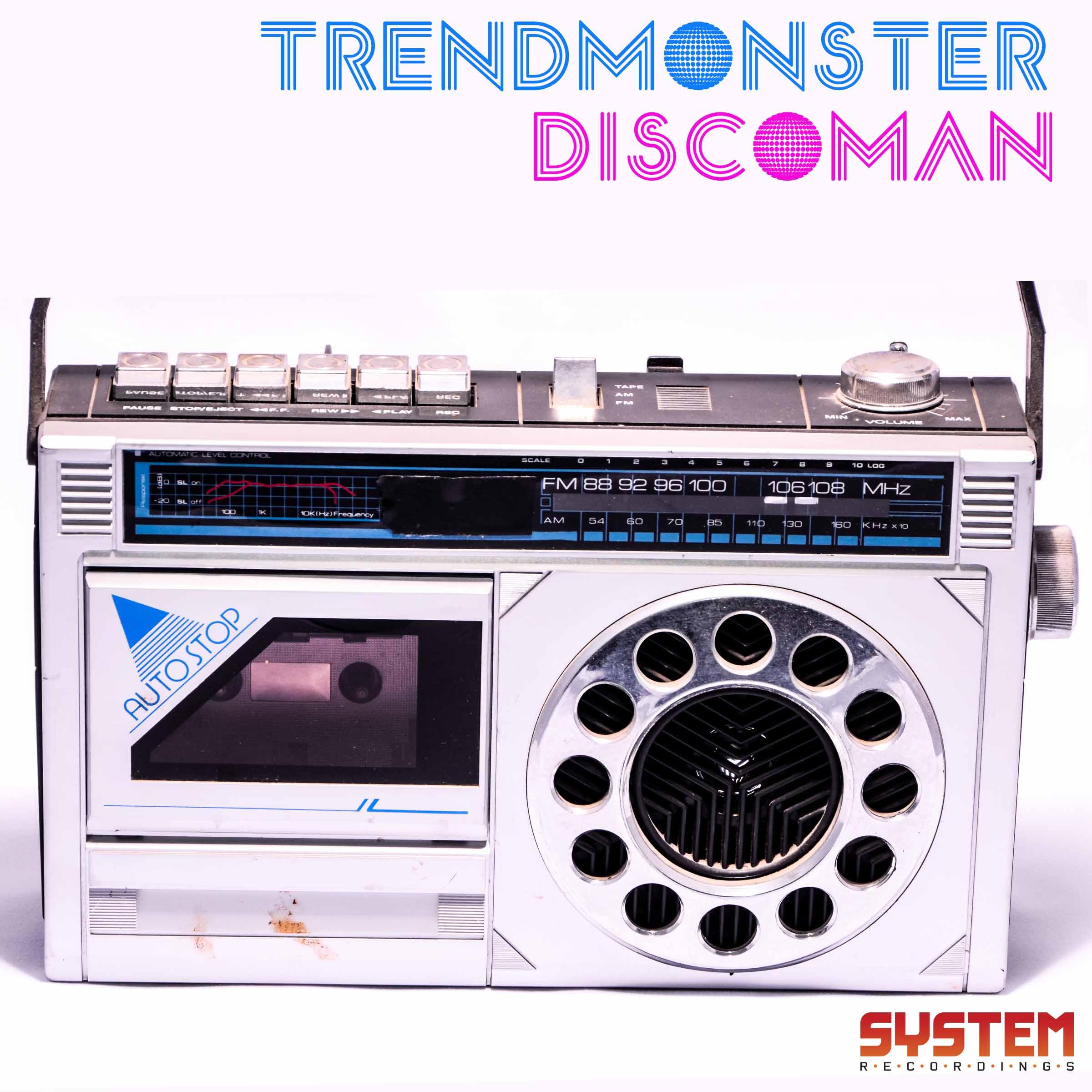 Trendmonster - Discoman