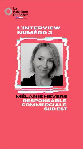 Interview Mélanie Hevers 📣
