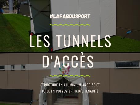 📣 Les tunnels d'accès de La Fabrique 📣
