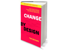 Book: Change by Design: How Design Thinking Transforms Organizations and Inspires innovation