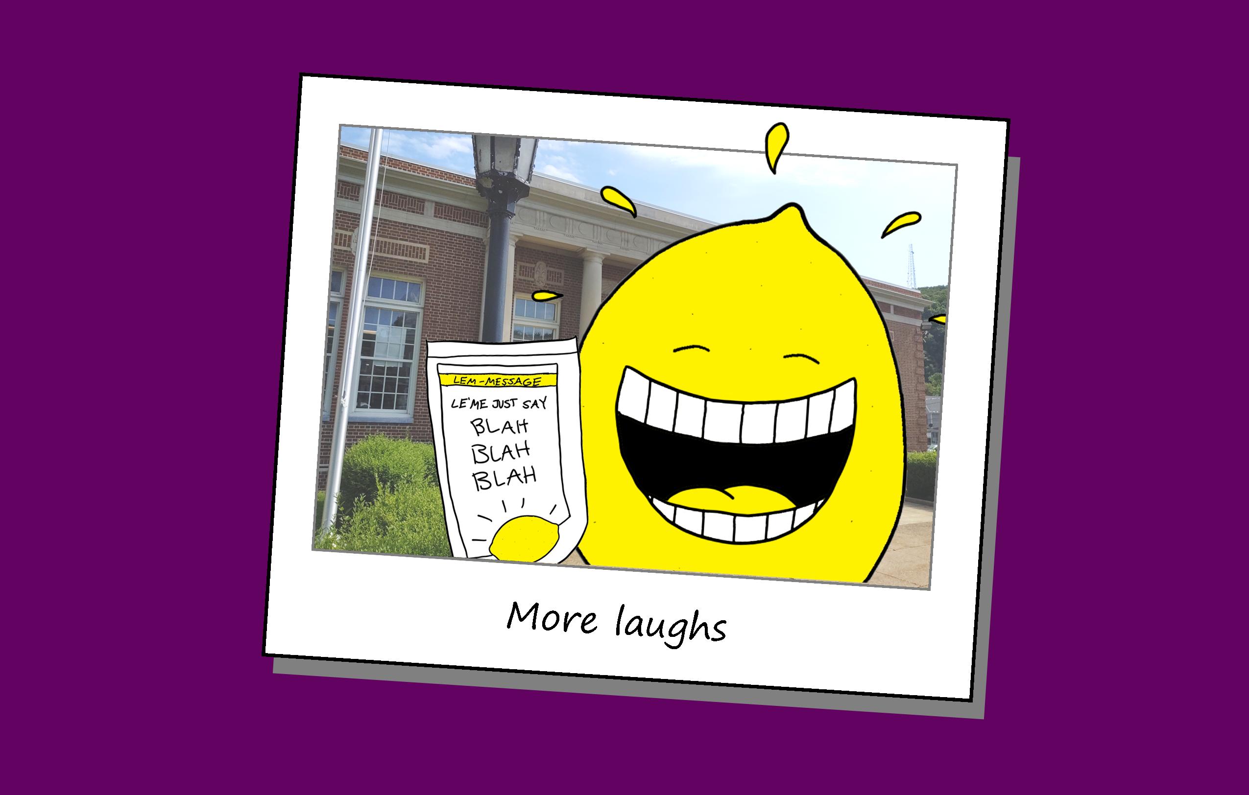 We've made hundreds laugh!
