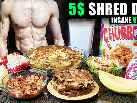 5$ shredding diet   Full Day of EATING FOR loss on a budget