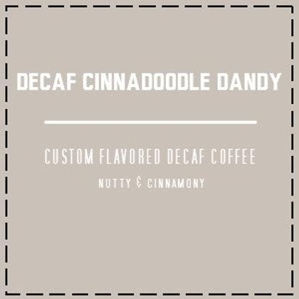 DECAF Cinnadoodle Dandy