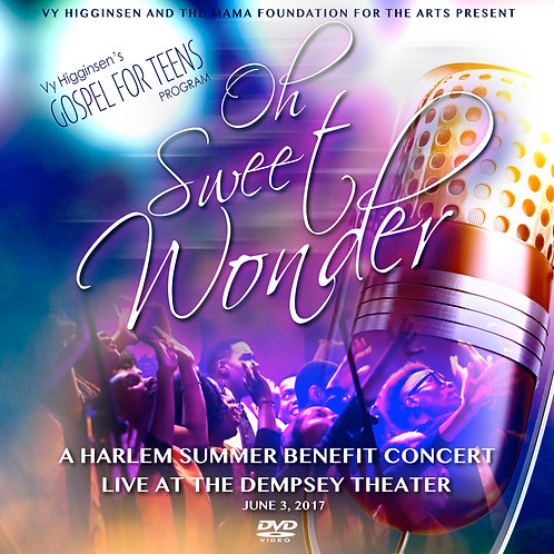 """Oh Sweet Wonder"" Gospel For Teens Benifit Concert"