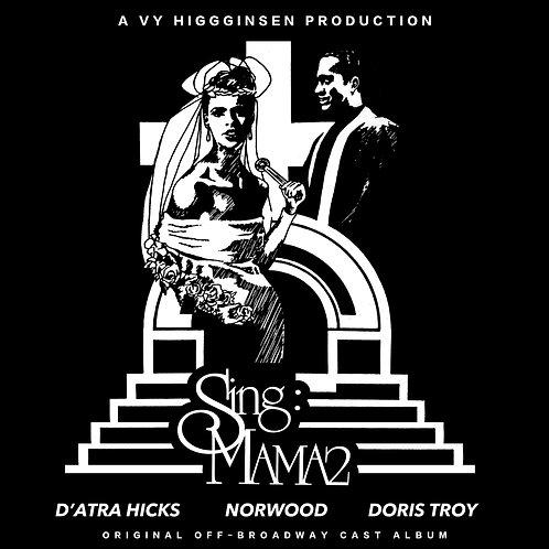 """Sing Mama 2"" Original Off-Broadway Cast Album"
