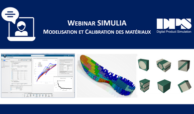 Webinar - SIMULIA : Realistic Materials, Modeling &Calibration