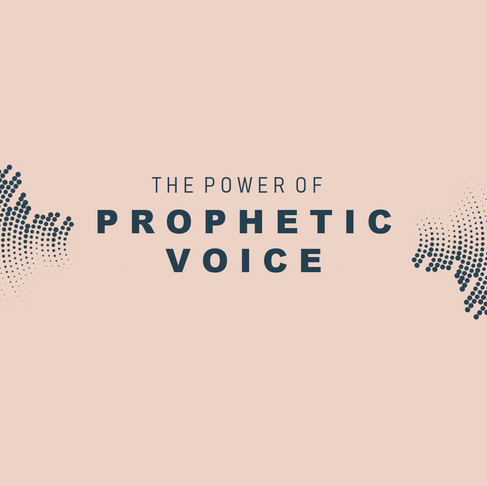 CHARACTERISTICS OF PROPHETIC VOICE