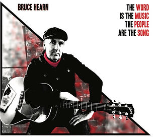 Album cover, Bruce Hearn, The word is the music the people are the song