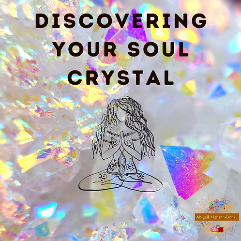 Discovering Your Soul Crystal