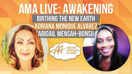 AMA Live - Awakening with Adriana Moniqu