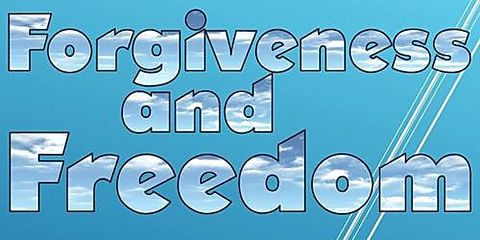 ForgivenessAndFreedom.jpg