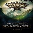 Tom-E-Morrison_Wurm-Online-Meditation-&-