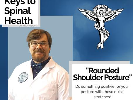 Keys to Spinal Health: Rounded Shoulder Posture
