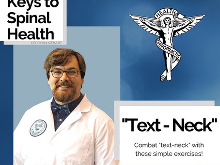 """Keys to Spinal Health: """"Text-Neck"""""""