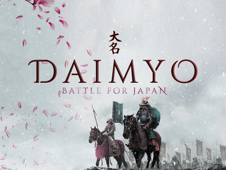 The Battle For Japan: Daimyo Diaries #1