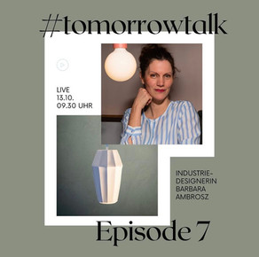 #tomorrowtalk Episode 7 - Barbara Ambrosz, Industriedesignerin, Designstudio Lucy.D