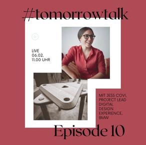 #tomorrowtalk Episode 10 - Jess Covi, Project Lead Digital Design Experience bei BMW