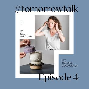 #tomorrowtalk Episode 4 - Produktdesignerin Barbara Gollackner