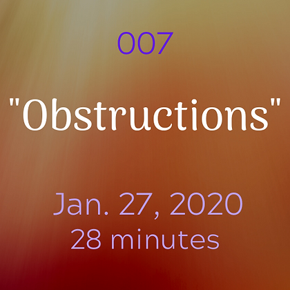 """007 """"Obstructions"""".mp3"""