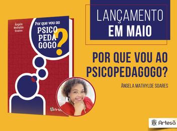 Lançamento do livro: Por que vou ao Psicopedagogo?