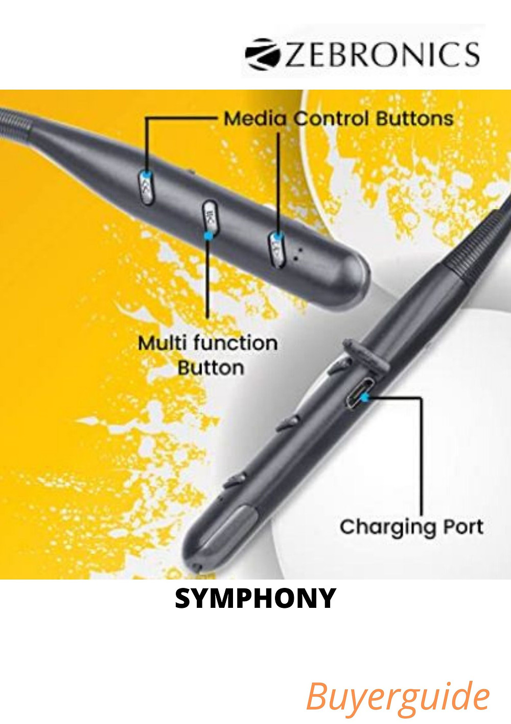 Zeb-symphony is a wireless earphone with neckband and volume/media control Bluetooth range: 10 meters , It has dual pairing and magnetic earpiece