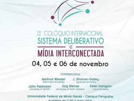 III Colóquio Internacional - Sistema deliberativo e mídia interconectada