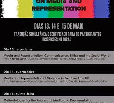 Veja as palestras do 1st Joint Seminar PUC-Rio/ Queens University Belfast on Media and Representatio