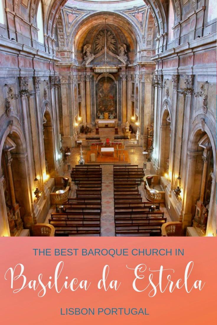 Basilica da Estrela: Lisbon's Best Baroque Church