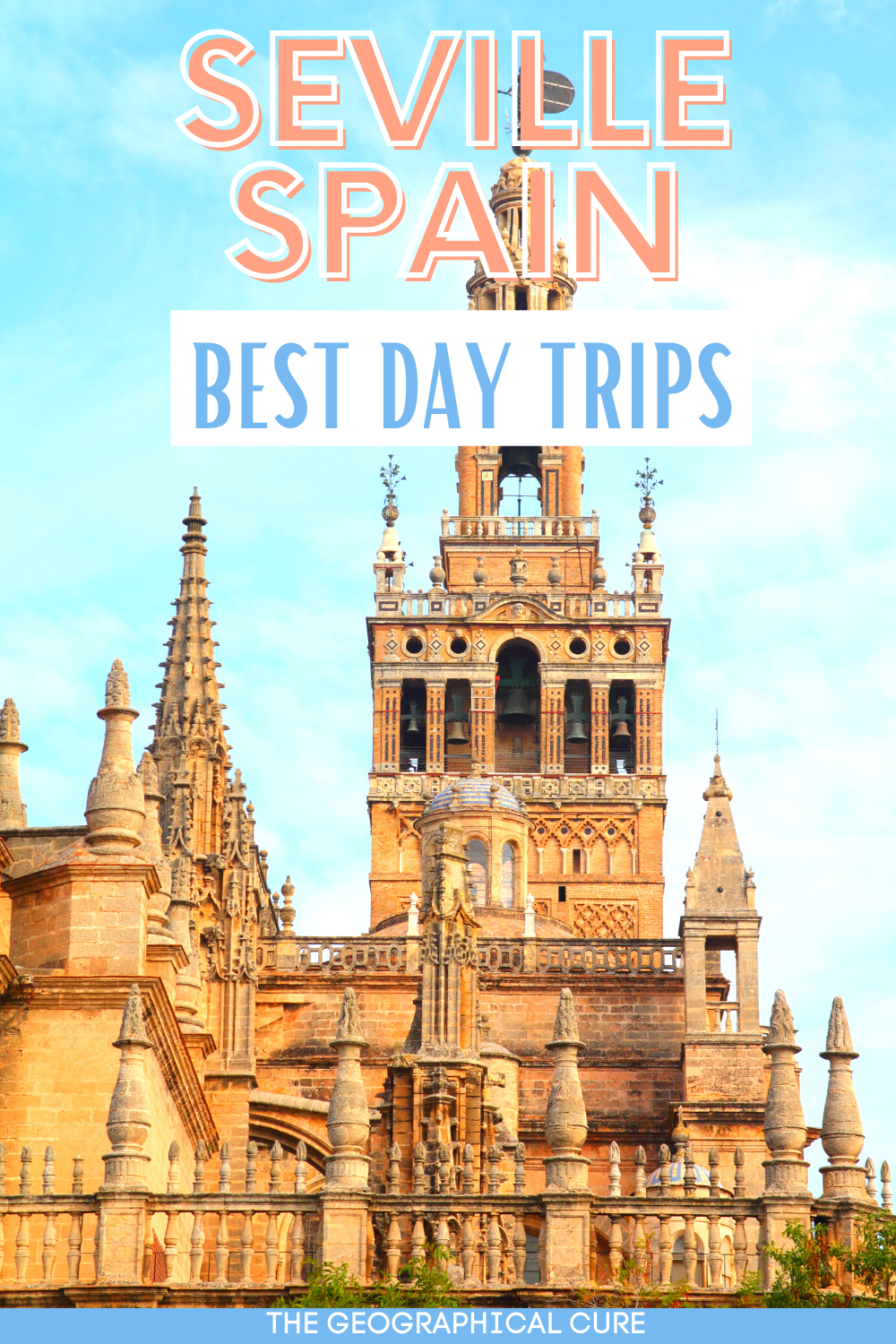 ulimtate guide to the best day trips from Seville Spain, for your Andalusia bucket list