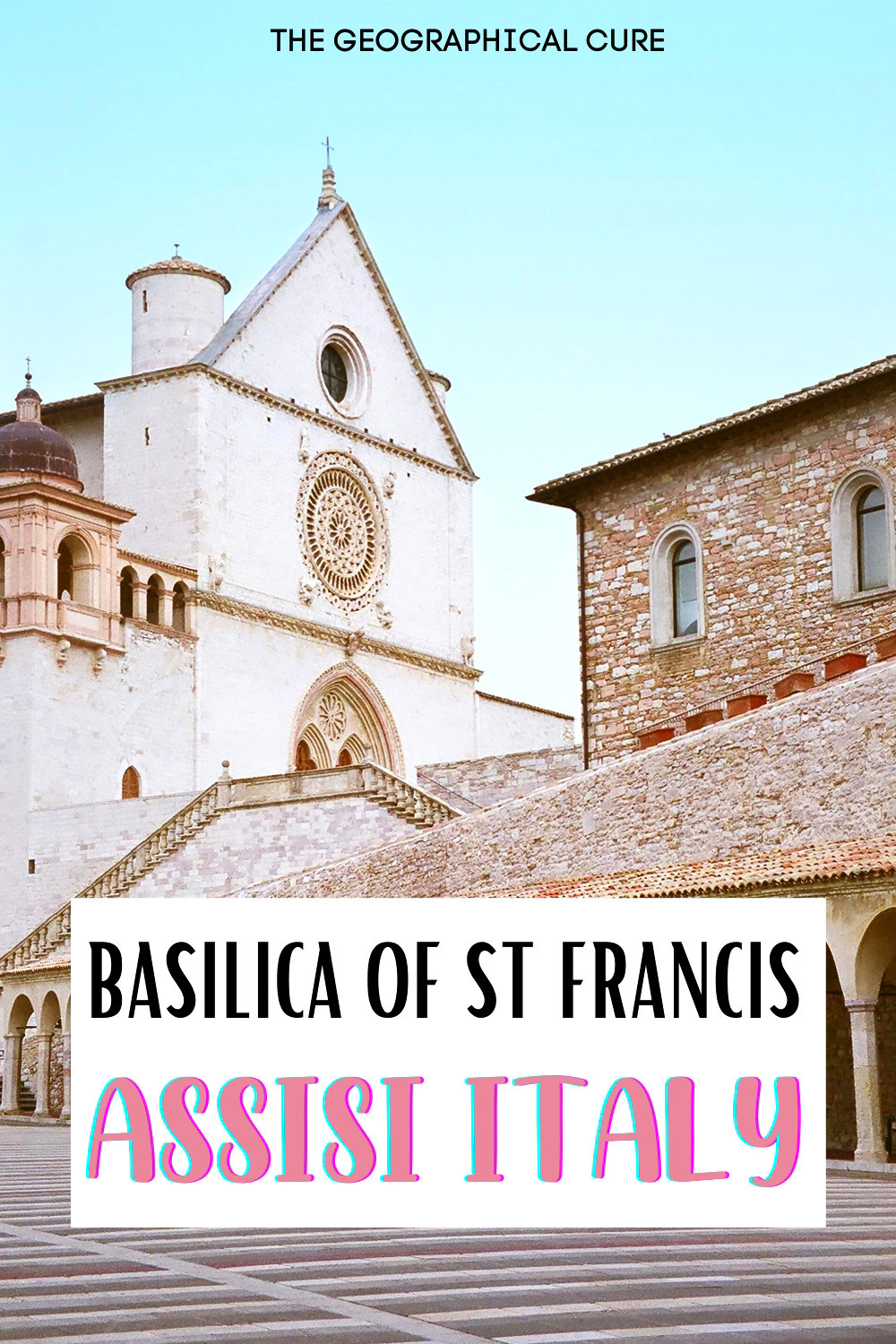 guide to to the Basilica of St. Francis in Assisi, a must visit destination in Umbria