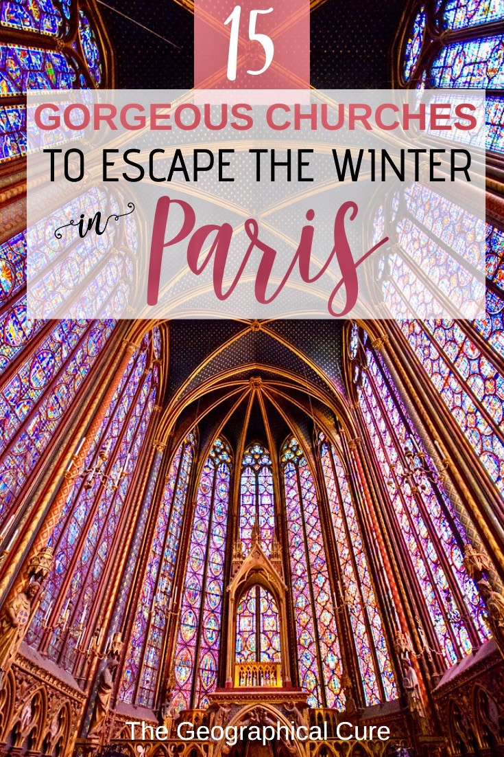 Must See Churches in Paris To Escape To In Winter