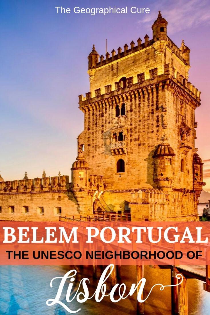 The Ultimate Guide to Belem, Lisbon's UNESCO Neighborhood