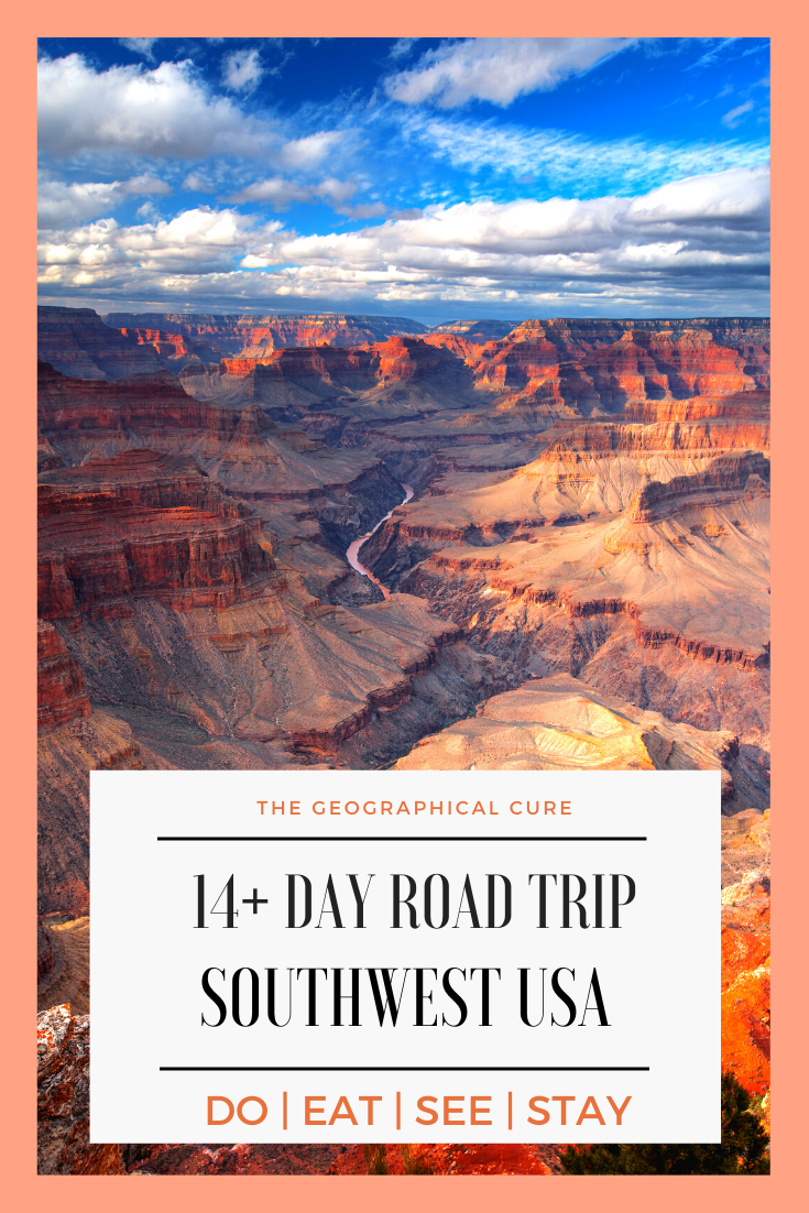 14+ Day Itinerary for Southwest USA